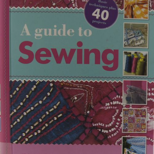A Guide t Sewing