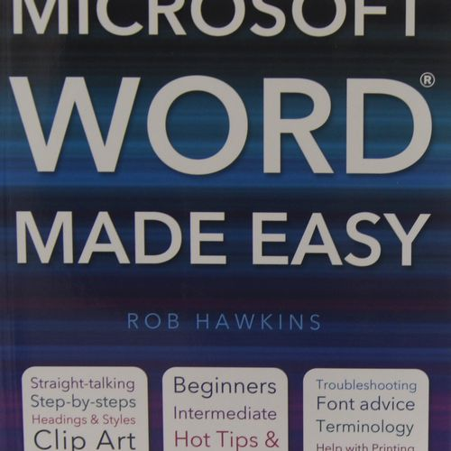 Rob Hawkins - Microsoft Word Made Easy